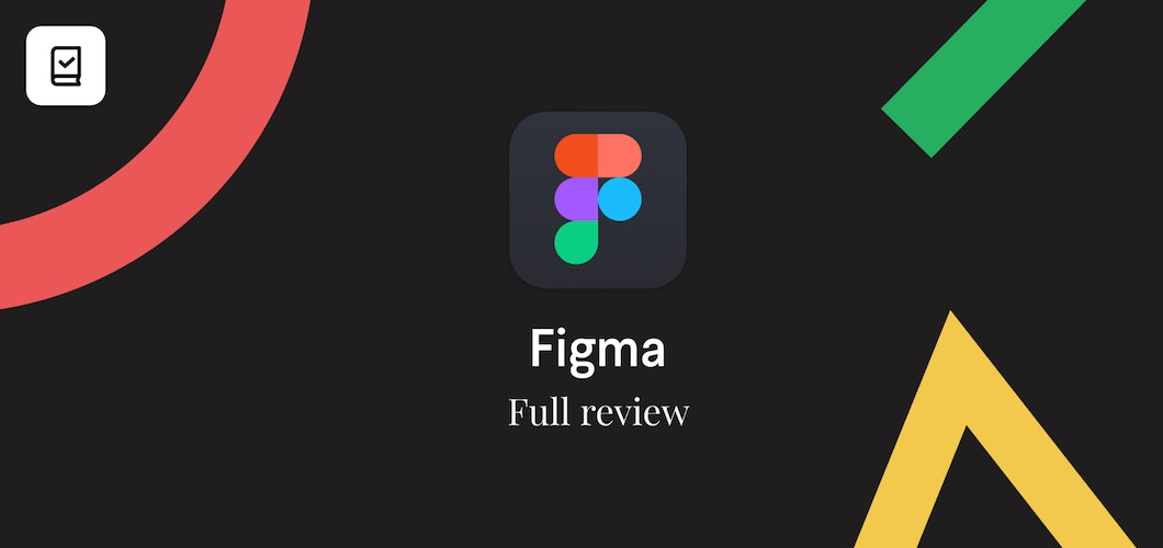 30 days deep into Figma — Full review