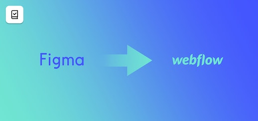 From Figma to Webflow: Turning your static designs into interactive websites