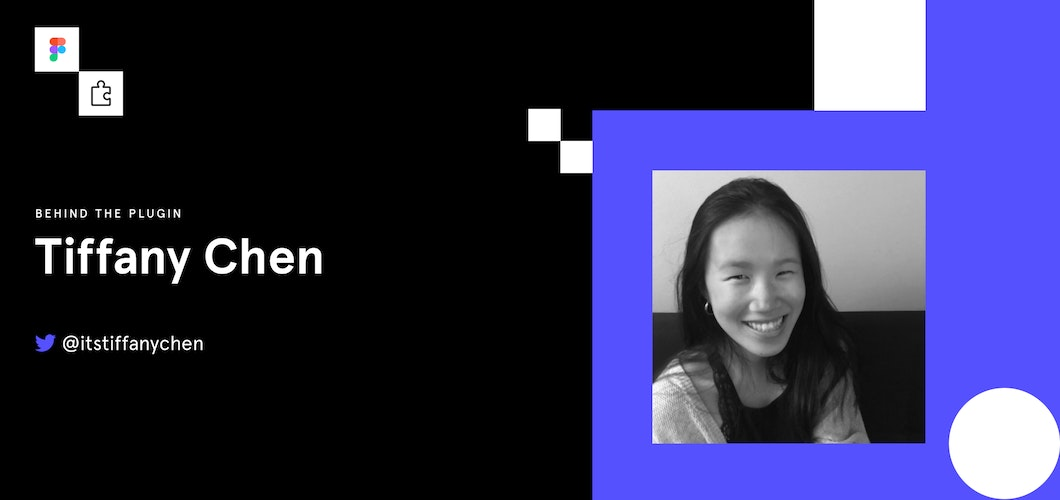 Behind the Plugins: Tiffany Chen, UX Designer @ Microsoft